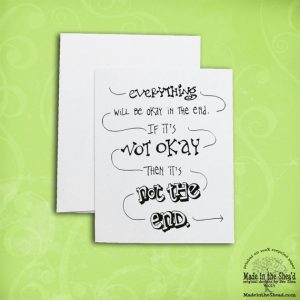 Everything Will Be OK Recycled Paper Notecard.... Hand-Lettering Design A2 Size
