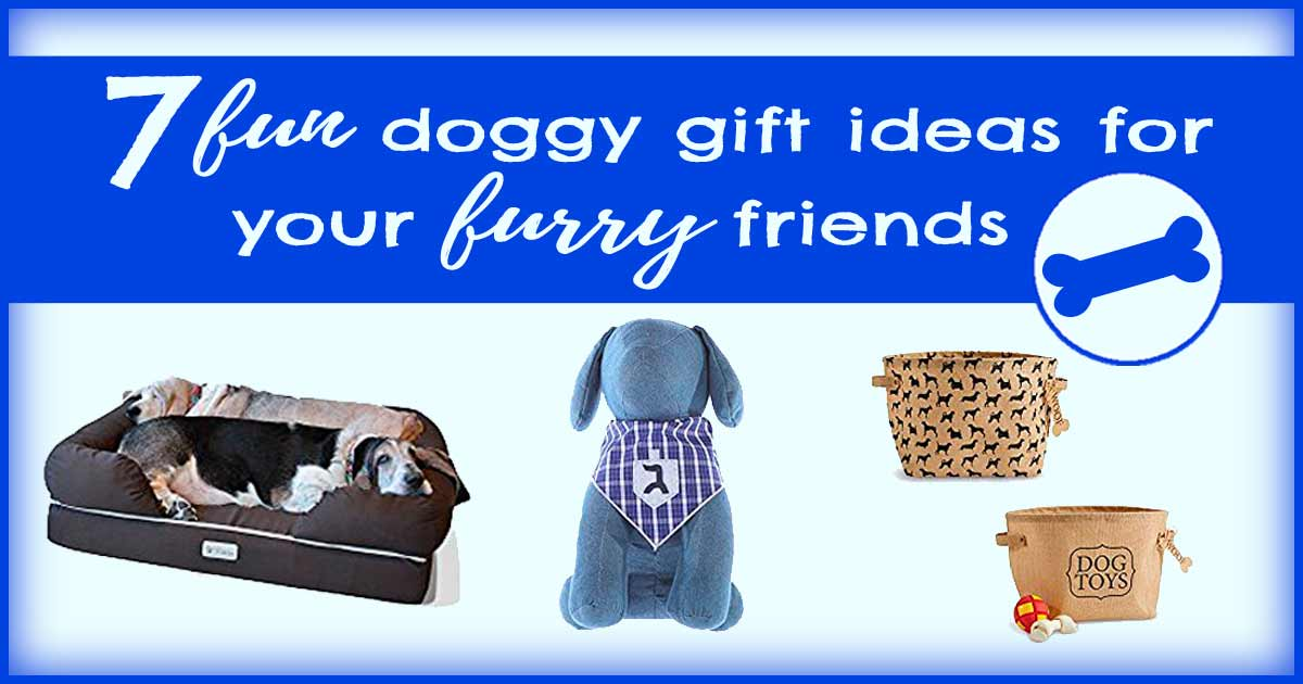 7 fun dog gift ideas