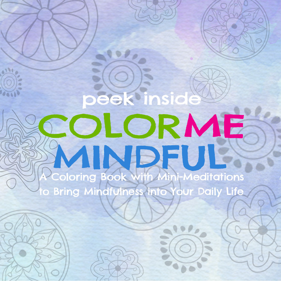 peek inside the color me mindful coloring book