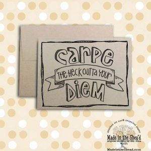 Carpe Diem Recycled Paper Notecard... Hand-Lettering  A2 Size, graduation, congratulations, encouragement. Color it yourself or leave as is!