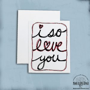 i so love you Valentine Card on Recycled Paper, Hand-Lettering Design, A2 Size 100% recycled paper, blank inside