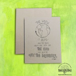 The World is Round  Recycled Paper Notecard... Hand-Lettering Design A2 Size.  Color yourself or leave as is!