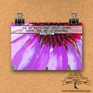 Wordsworth Quote Print on Recycled Paper…UNFRAMED Hand Lettering Design 4x6 every flower enjoys the air it breathes