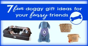 7 fun dog gift ideas